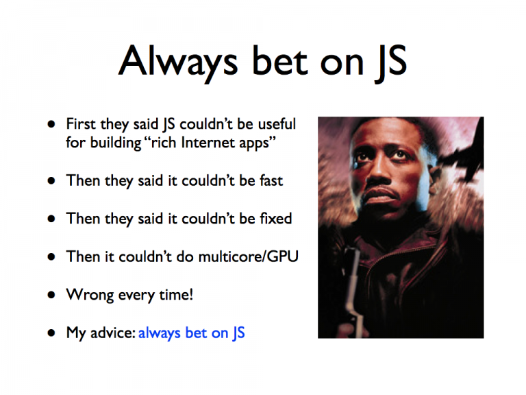 Always bet in JavaScript